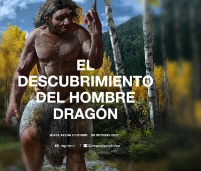 El Descubrimiento del Hombre Dragón
